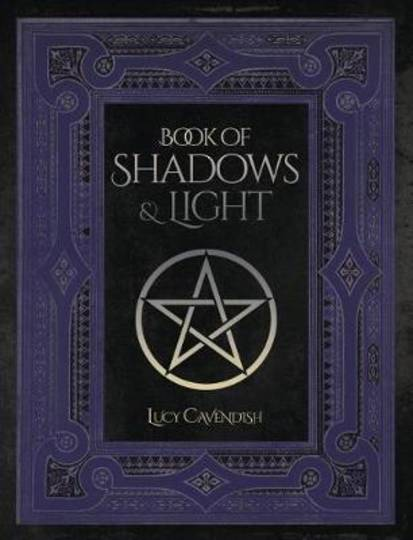 Book of Shadows & Light - Lucy Cavendish