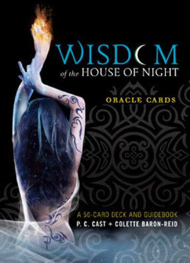 Wisdom of the House of Night Oracle Cards by Colette Baron Reid.