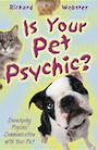 Is Your Pet Psychic Author Richard Webster