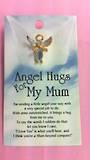 Angel Hugs For My Mum
