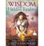Wisdom Of The Hidden Realms Oracle Cards  By Colette Baron Reid