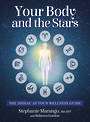 Your Body and the Stars, The Zodiac as your Wellness Guide